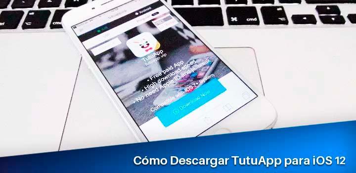 Como-Descargar TutuApp para iOS 12