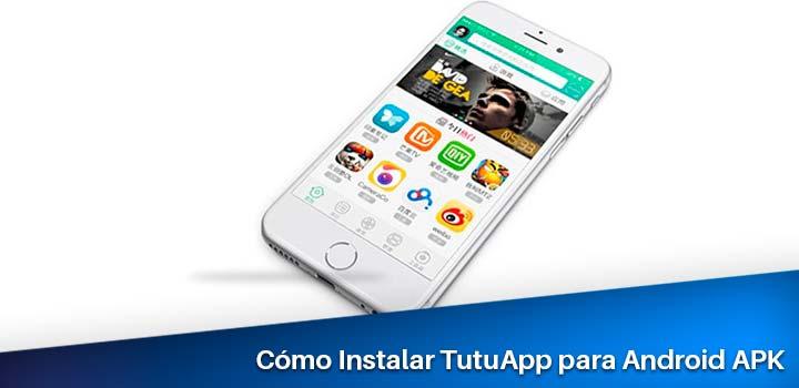 instalación de tutuapp en un android apk
